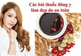 Các bài thuốc Đông y làm đẹp da an toàn