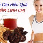 Tiết lộ cách giảm cân bằng nấm linh chi cực hiệu quả
